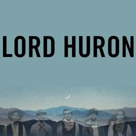 Lord Huron Announce Canadian Dates on Upcoming North American Tour