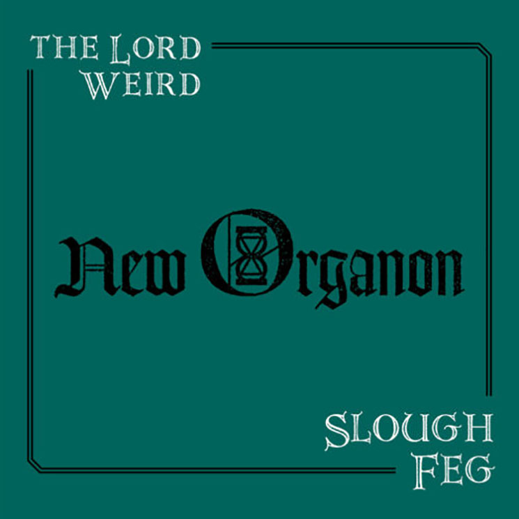 The Lord Weird Slough Feg New Organon