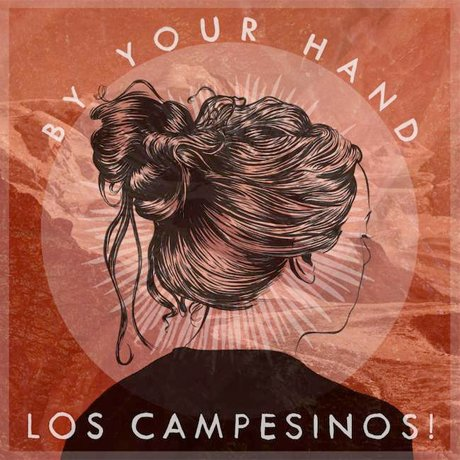 "Los Campesinos! ""By Your Hand"""