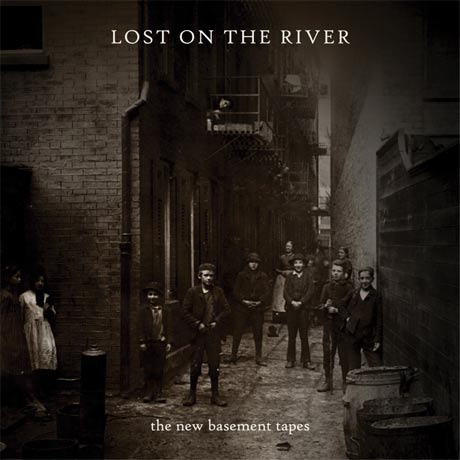 The New Basement Tapes The New Basement Tapes: Lost on the River