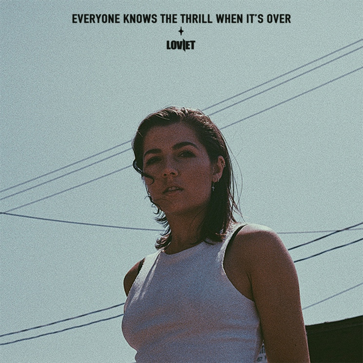 Toronto's Loviet Already Sounds Like an Established Pop Star on Debut EP 'Everyone Knows the Thrill When It's Over'