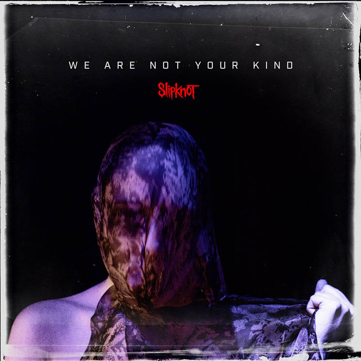 Slipknot Announce New Album 'We Are Not Your Kind'