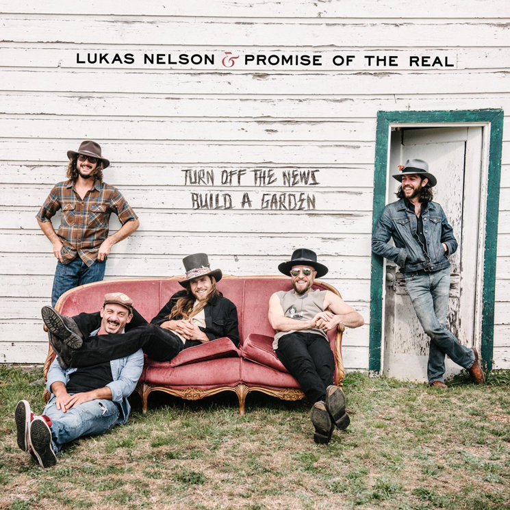 "Lukas Nelson & Promise of the Real Want You to ""Turn Off the News (Build a Garden)"""