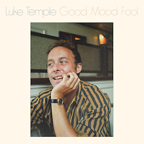 Here We Go Magic's Luke Temple Preps New Solo Album 'Good Mood Fool'