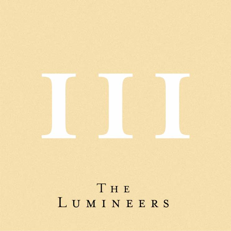 "​The Lumineers Announce 'III' LP, Share New Single ""Gloria"""