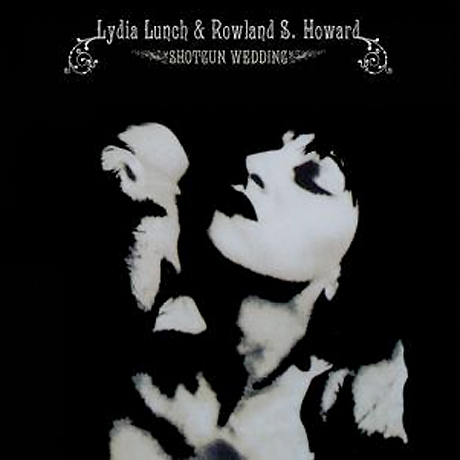 Lydia Lunch and Rowland S. Howard's 'Shotgun Wedding' Gets Vinyl Reissue