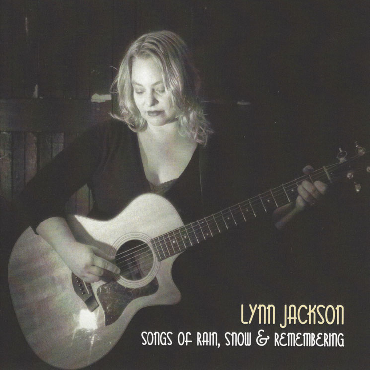 Lynn Jackson Songs of Rain, Snow, and Remembering