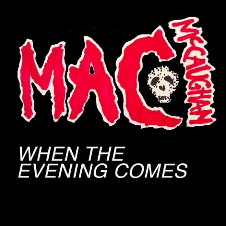 Mac McCaughan 'When the Evening Comes' (the Undead cover)