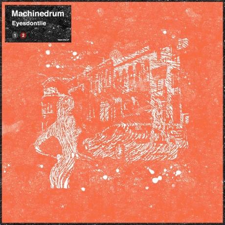 Machinedrum 'Eyesdontlie'