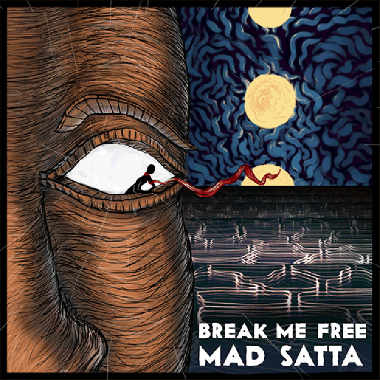 Mad Satta 'Break Me Free' (EP stream)