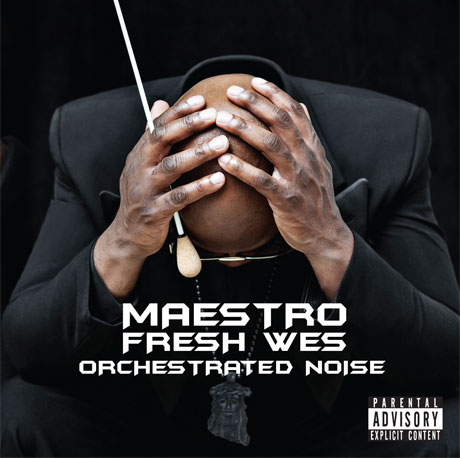 Maestro Fresh Wes Unveils 'Orchestrated Noise,' Gets Chuck D, K-os, Kardinal Offishall to Guest