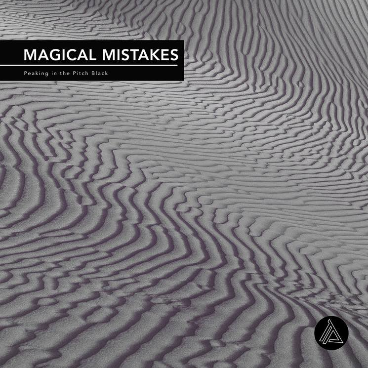 Magical Mistakes Peaking in the Pitch Black