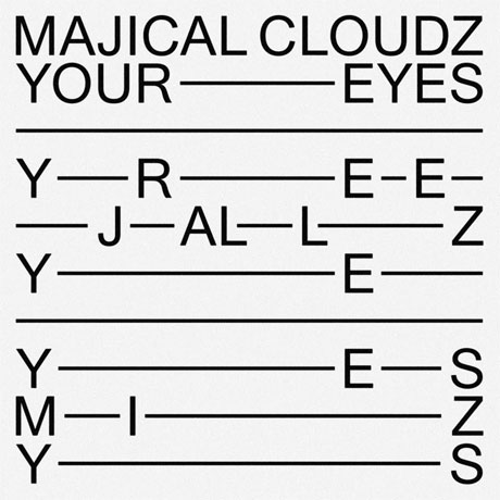"Majical Cloudz ""Your Eyes"""