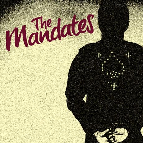 The Mandates 'The Mandates' (album stream)