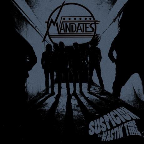 """The Mandates """"Suspicion"""" / """"Wastin' Time"""""""