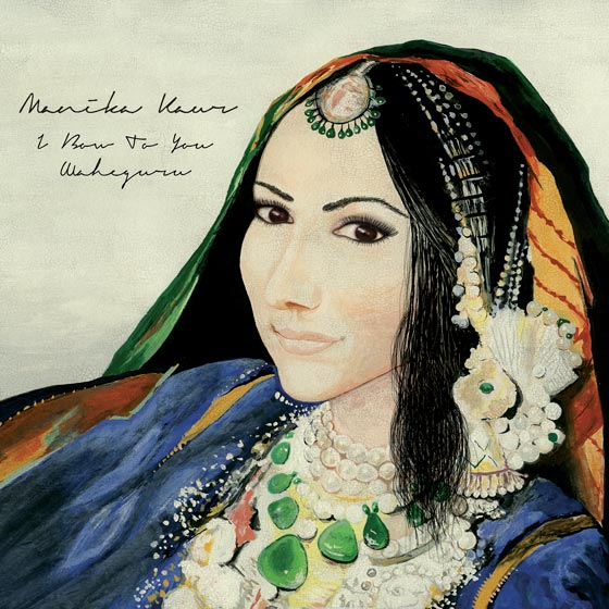 Manika Kaur I Bow To You Waheguru
