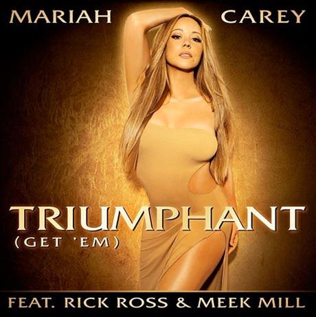 "Mariah Carey ""Triumphant (Get 'Em)"" (ft. Rick Ross, Meek Mill)"