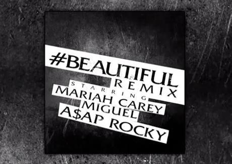 Mariah Carey '#Beautiful' (remix ft. A$AP Rocky, Miguel)