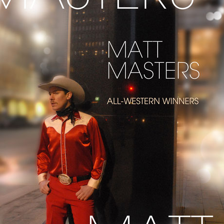 Matt Masters Returns with 'All-Western Winners,' Canadian Dates