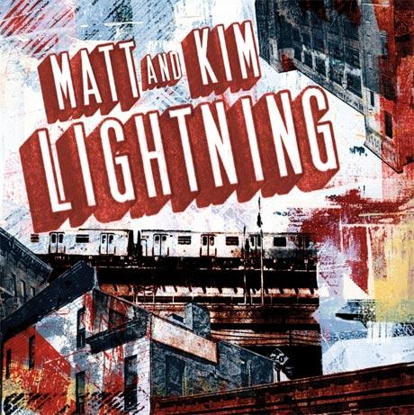 Matt & Kim Lightning