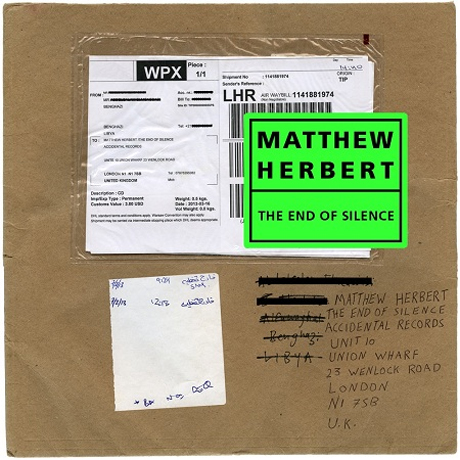 Matthew Herbert The End of Silence