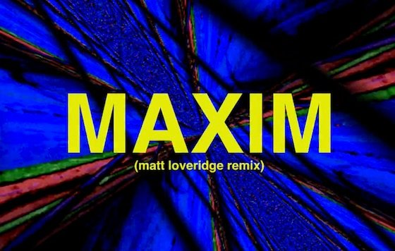 "Blanka ""Maxim"" (Matt Loveridge remix) (video)"