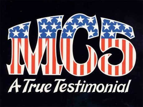 MC5 Documentary Launches Fundraising Campaign to Get Film Released