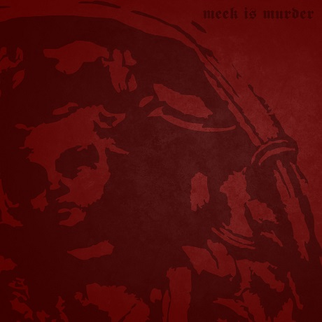 Meek Is Murder 'Infant Worship' (EP stream)