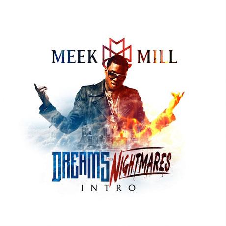 """Meek Mill """"Intro"""""""