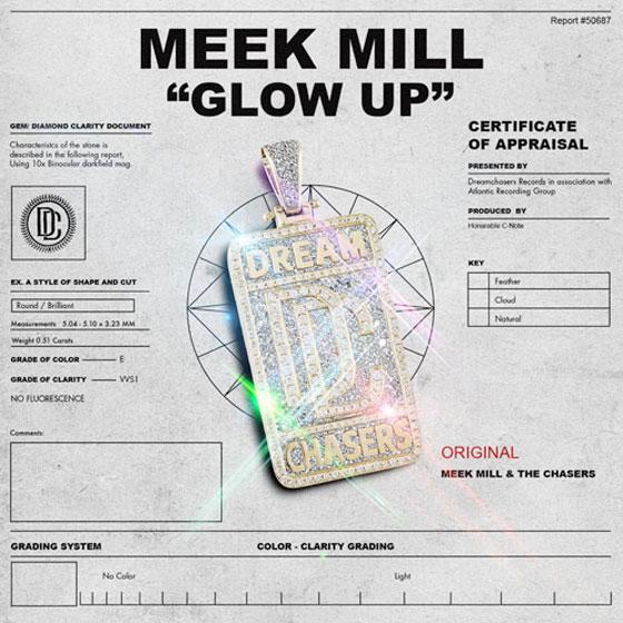 """Meek Mill """"Glow Up"""""""