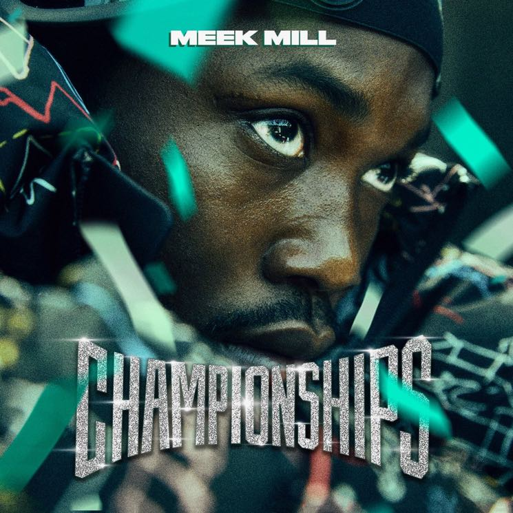 Meek Mill's 'Championships' Album Is Here