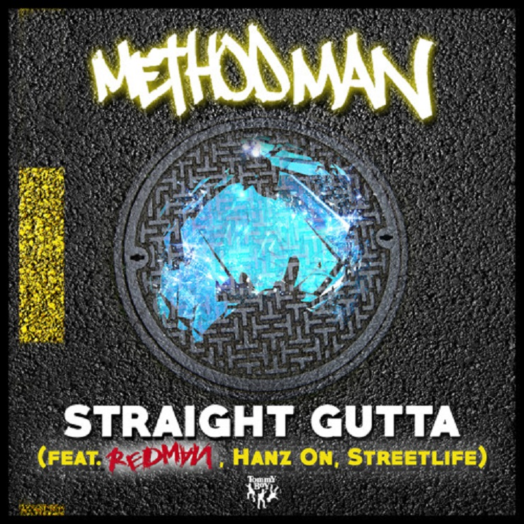 Method Man 'Straight Gutta' (ft. Redman, Hanz On & Streetlife)