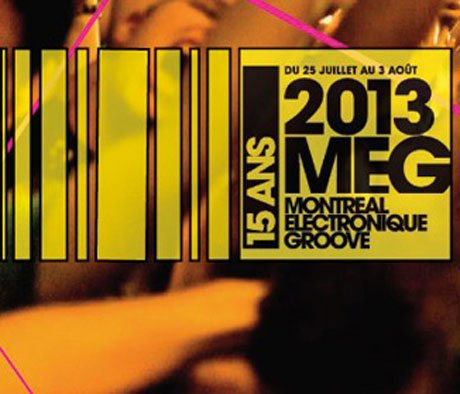 MEG Montreal Brings Out the Hacker, Agoria, Duchess Says for 2013 Edition