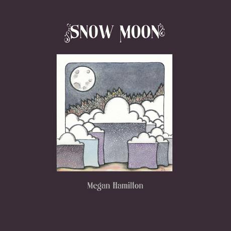 Megan Hamilton Recruits Jim Bryson for New 'Snow Moon' EP
