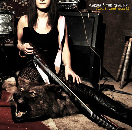 Miesha & the Spanks 'Girls, Like Wolves' (album stream)