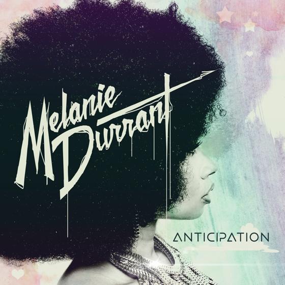 Melanie Durrant 'Anticipation' (album stream)