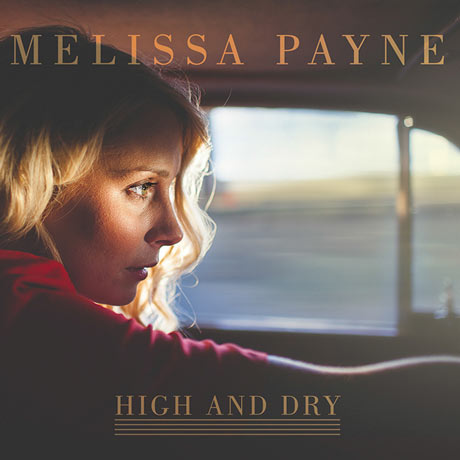 Melissa Payne High and Dry