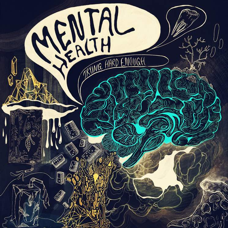 Mental Health 'Trying Hard Enough' (album stream)