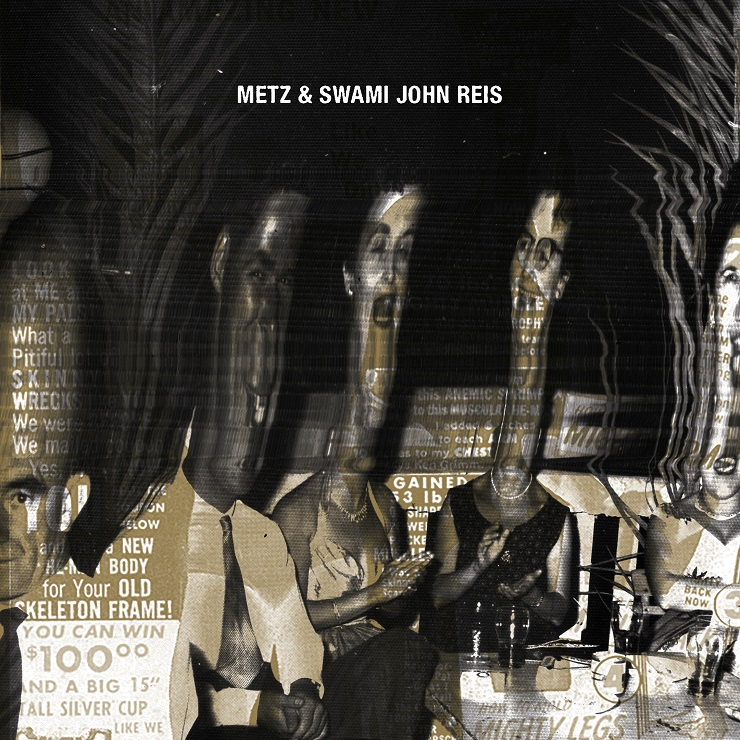 METZ & Swami John Reis 'Caught Up'