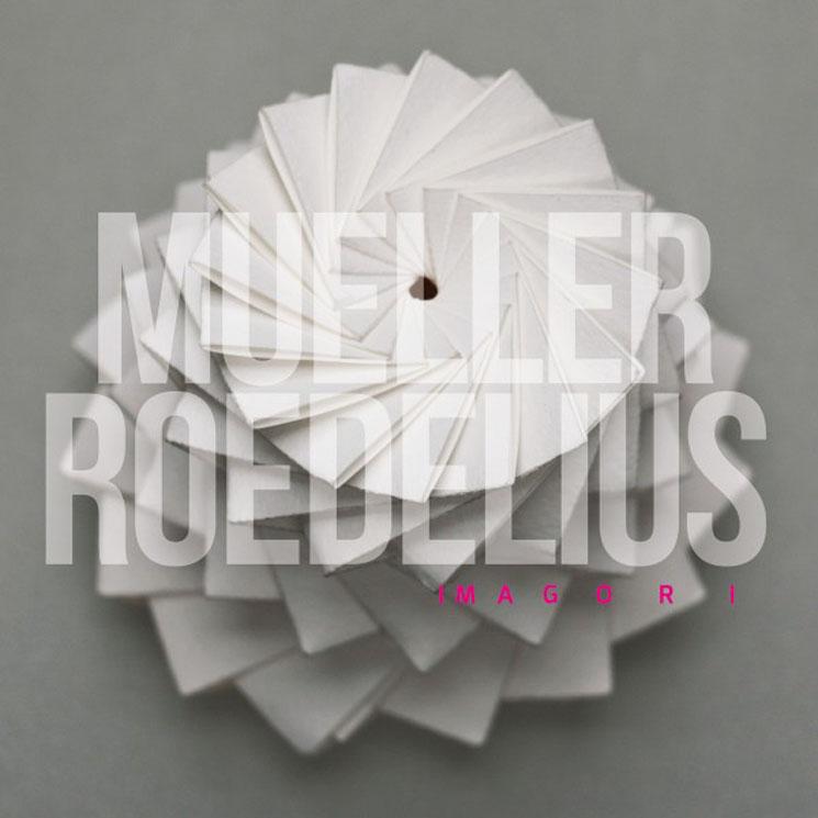Müller_Roedelius Imagori