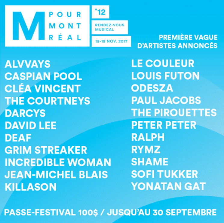 M for Montreal Reveals Initial 2017 Lineup with  Odesza, Alvvays, Jean-Michel Blais