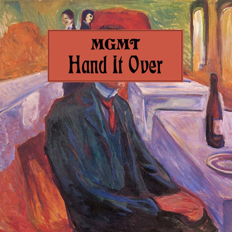 "MGMT ""Hand It Over"""