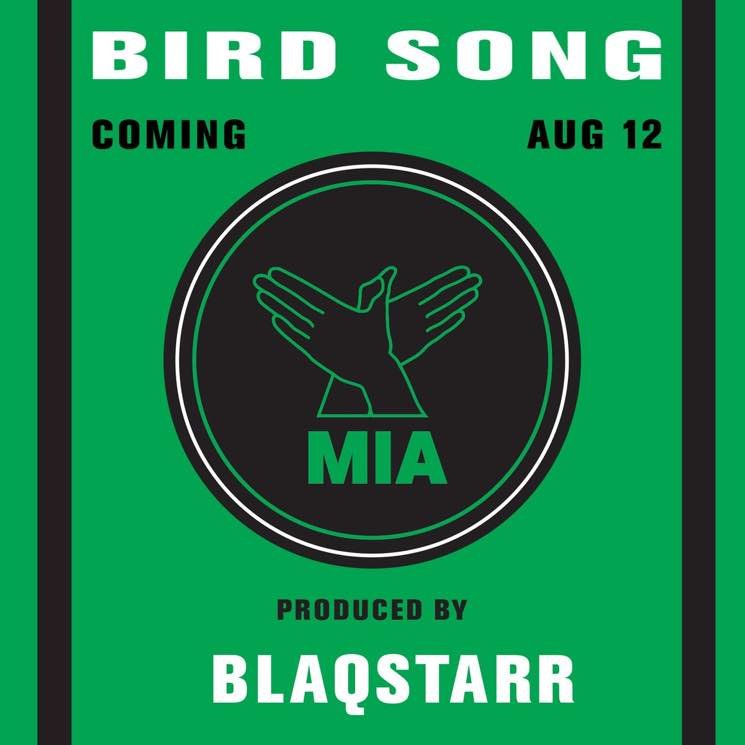 """M.I.A. Shares Blaqstarr-produced Version of """"Bird Song"""""""