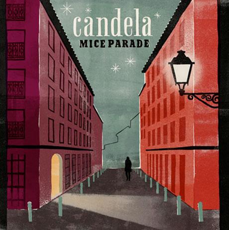 Mice Parade Candela