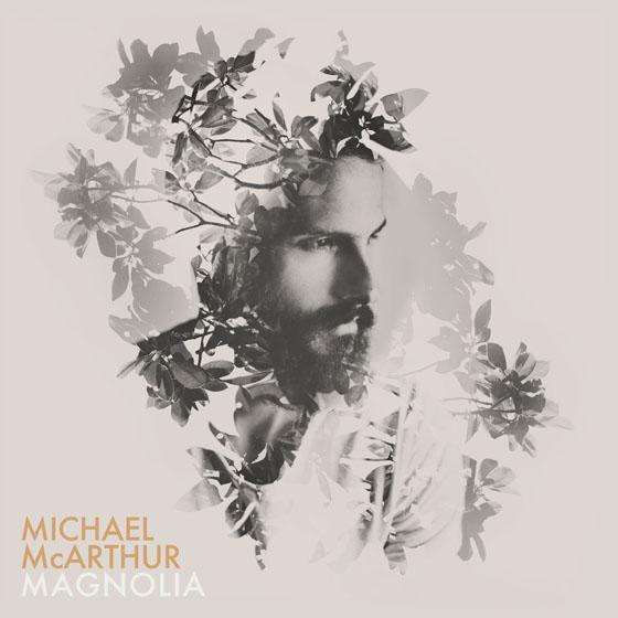 """Michael McArthur """"Magnolia"""""""