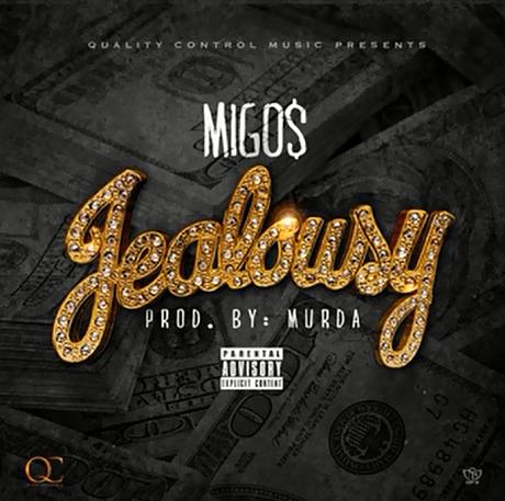 Migos 'Jealousy'