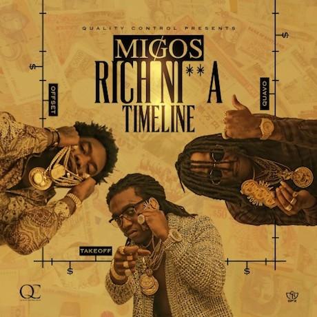 """Migos 'Rich Ni**a Timeline"""" (mixtape)"""