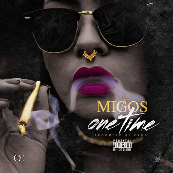 """Migos """"One Time"""""""