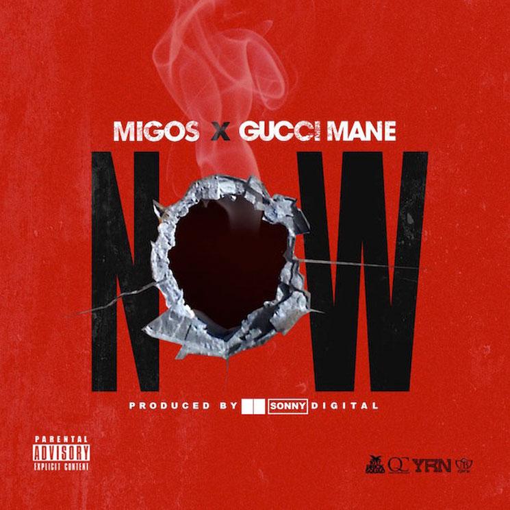 "Migos ""Now"" (ft. Gucci Mane)"