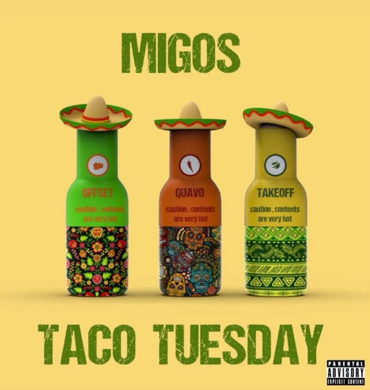 Migos Celebrate Taco Tuesday with New Song 'Taco Tuesday'